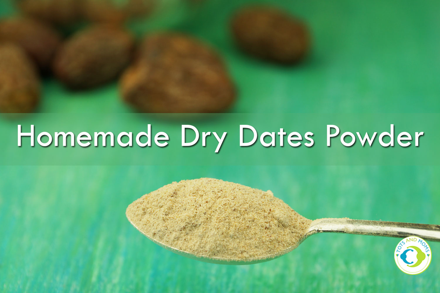 HOMEMADE DRY DATES POWDER for Toddlers, Kids & Family How to make dry dates powder at home easily