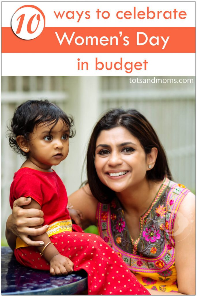 10 ways to celebrate women s day in budget tots and moms - Hiring a home designer saves much money and time ...