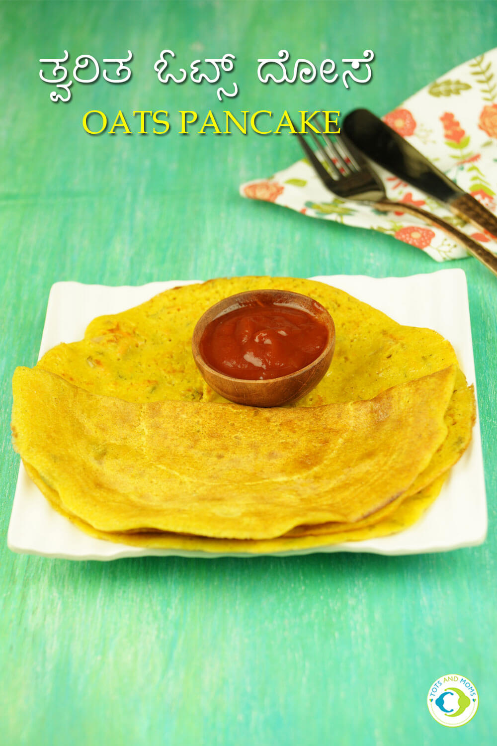 Instant Savory Oats Pancake for Babies, Toddlers & Kids oats dosa hindi kannada recipe