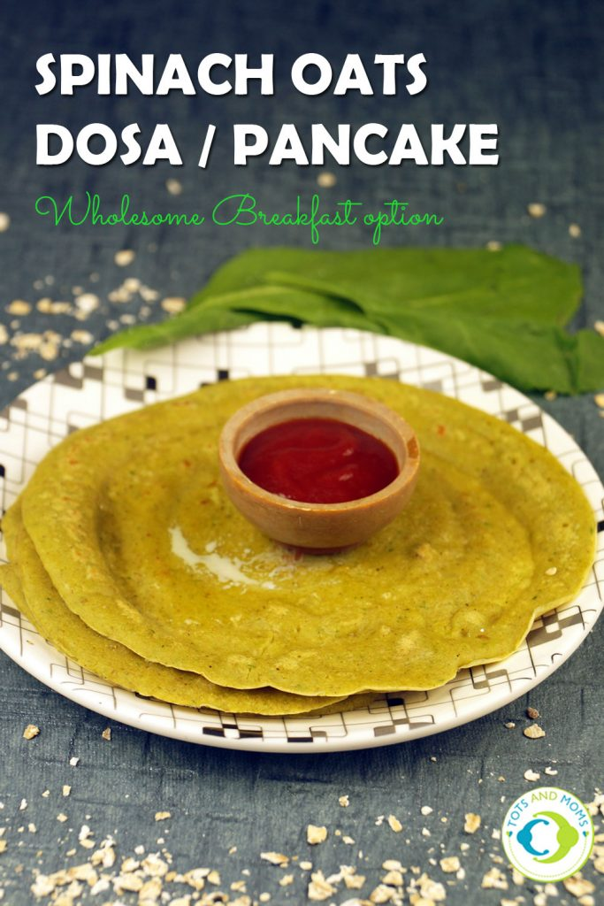 SPINACH OATS PANCAKES / DOSA for Toddlers, Kids & Family Breakfast for babies with oats and spinach