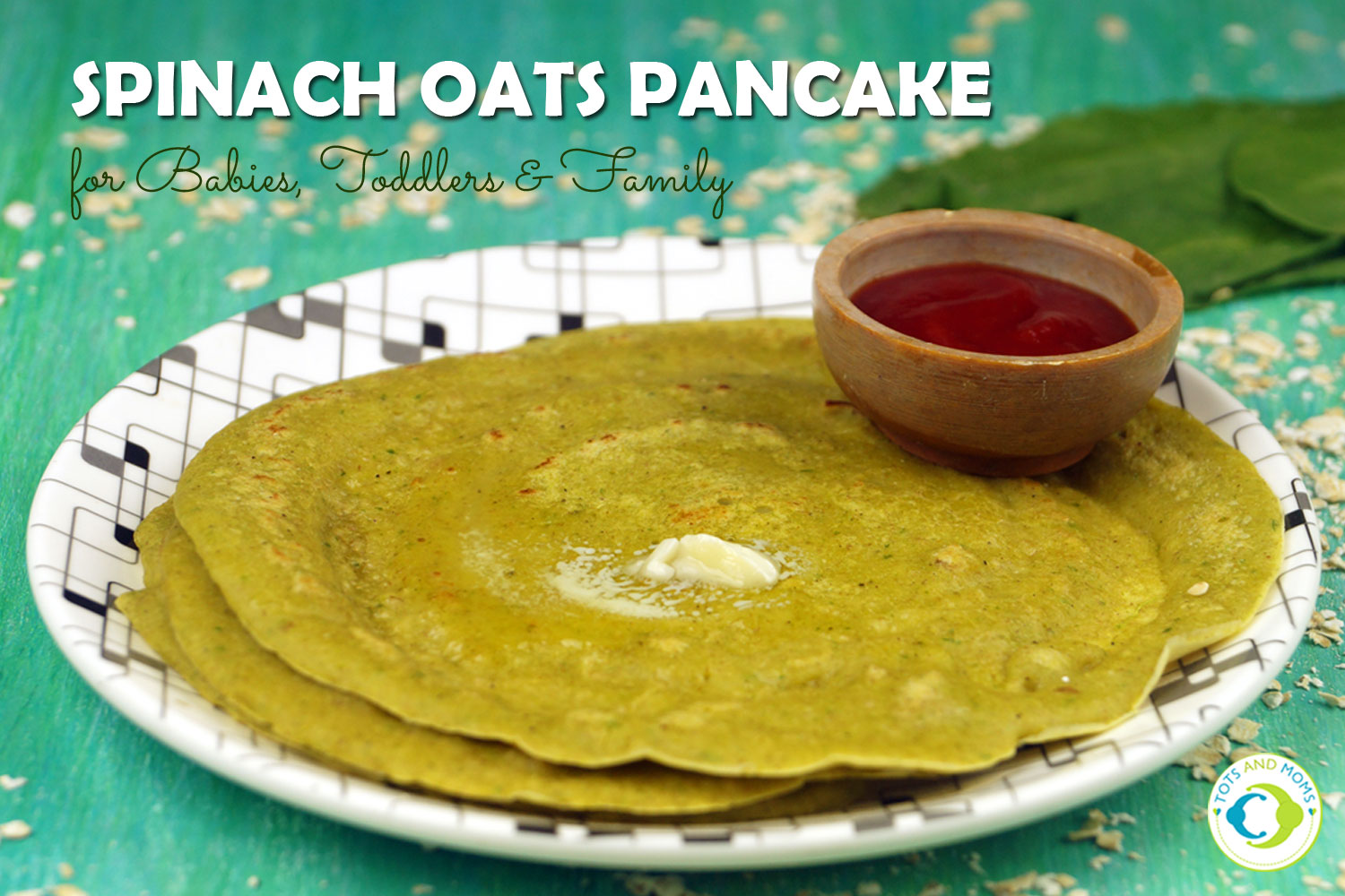 SPINACH OATS PANCAKES / DOSA for Toddlers, Kids & Family How to prepare Spinach Oats pancake