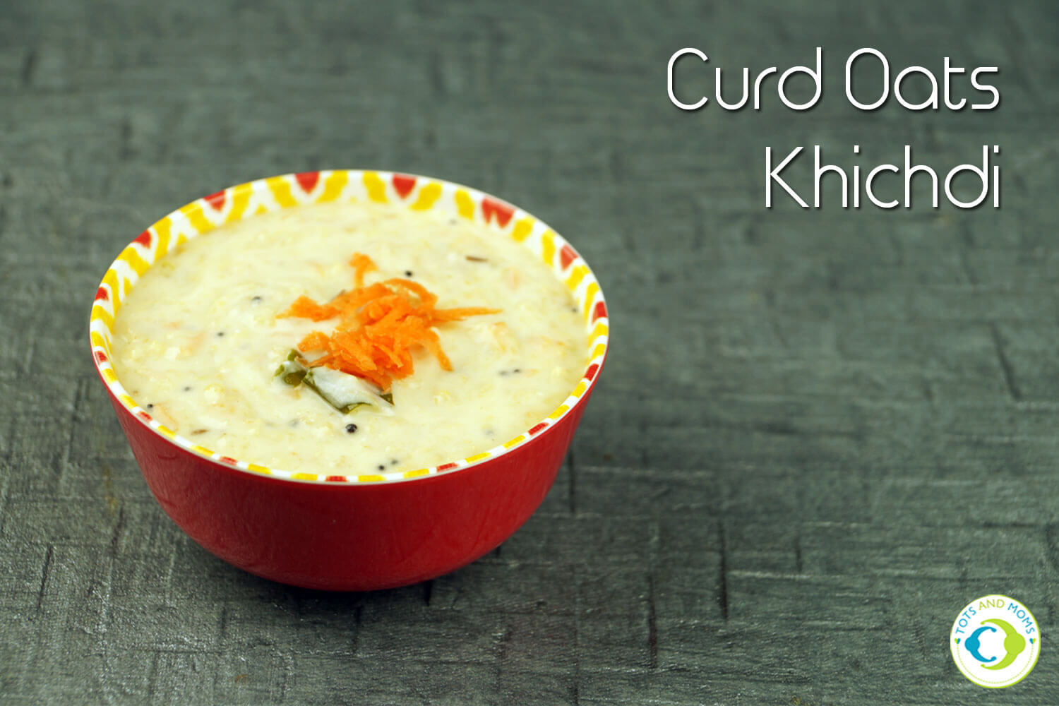 CURDS OATS KHICHDI for Babies, Toddlers, Kids & Family Summer special khichdi for babies