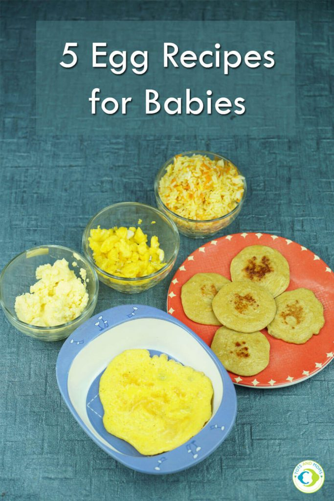 5 EGG RECIPES for Babies, Toddlers, Kids & Family how and when to give egg to babies