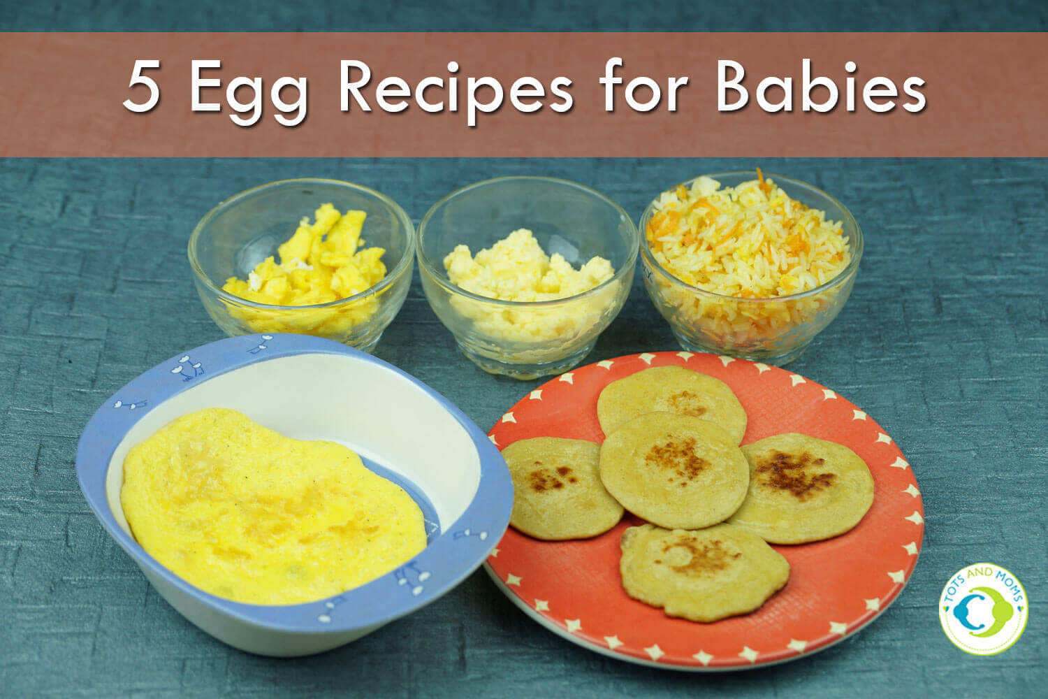 5 EGG RECIPES for Babies, Toddlers, Kids & Family Protein rich and healthy eggs for family