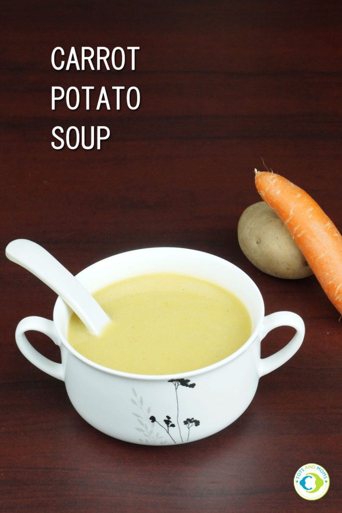CARROT & POTATO SOUP For Babies, Toddlers, Kids & Family