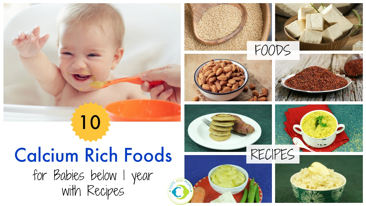 10 Calcium Rich Foods Amp Recipes For Babies Below 1 Year