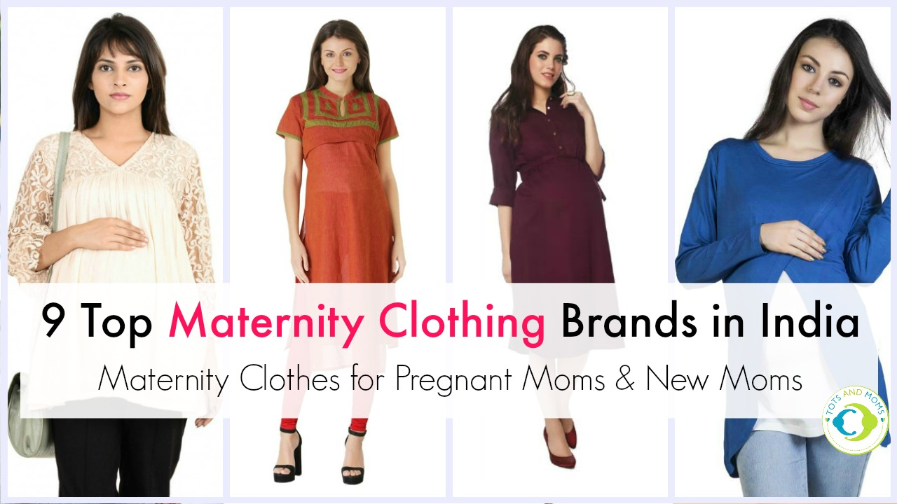 9 Top Maternity Clothing Brands In India Buy Maternity Clothes For Pregnant Moms New Moms Tots And Moms