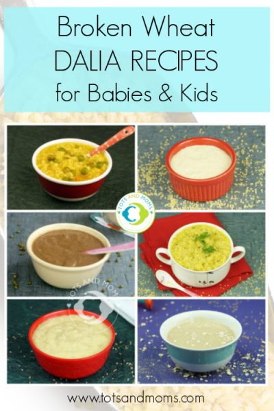 Can i give Dalia or Broken Wheat for babies Dalia recipes for Kids and Toddlers