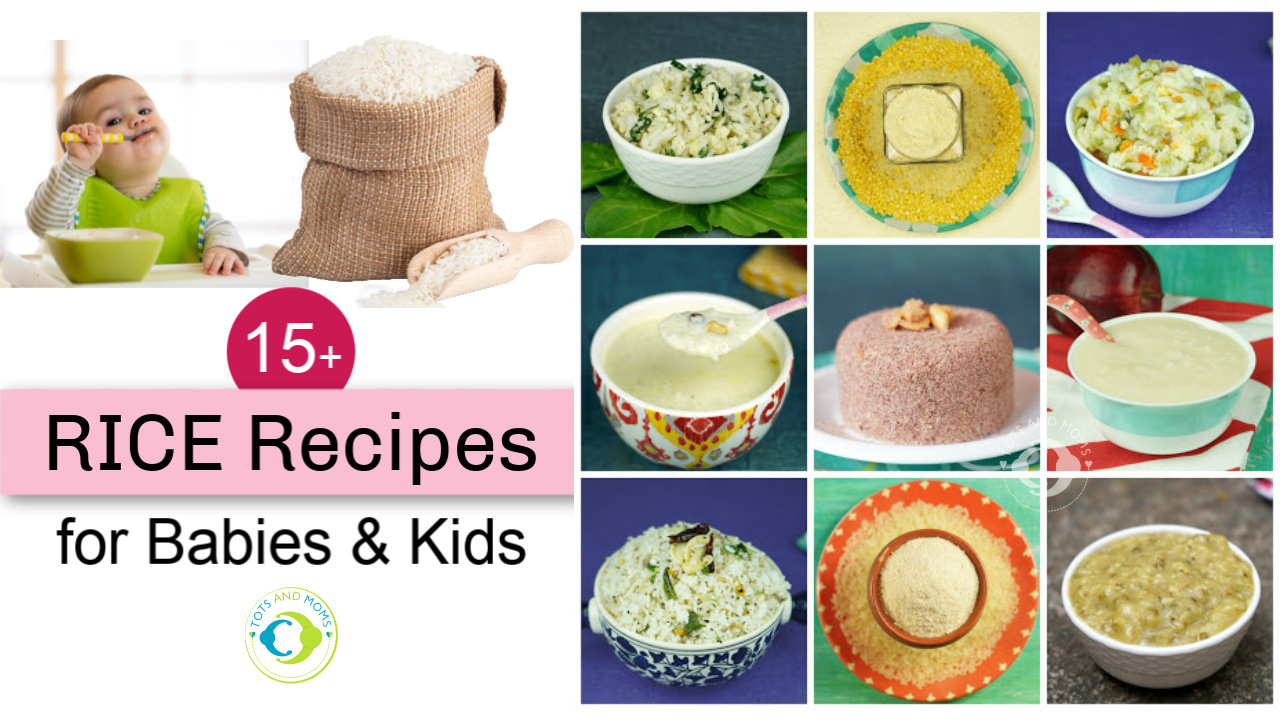 Can I give my baby Rice Benefits of rice to babies When can I offer rice to babies rice recipes for 6 months baby food homemade