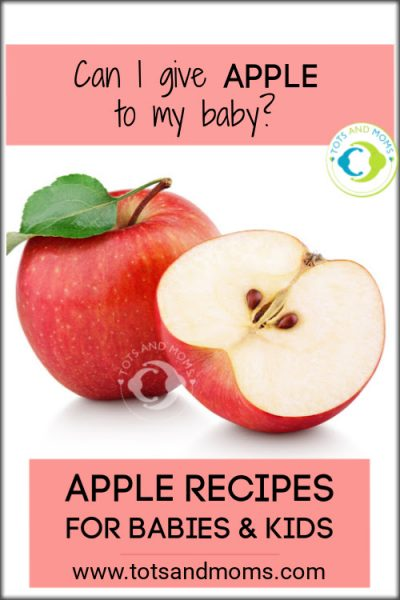 Can I give Apple to my baby When can I give apple to my baby Homemade Apple recipes for babies toddlers and kids apple porridge apple rice pudding amaranth apple banana apple puree apple pancake apple gooseberry jam benefits of apple to babies