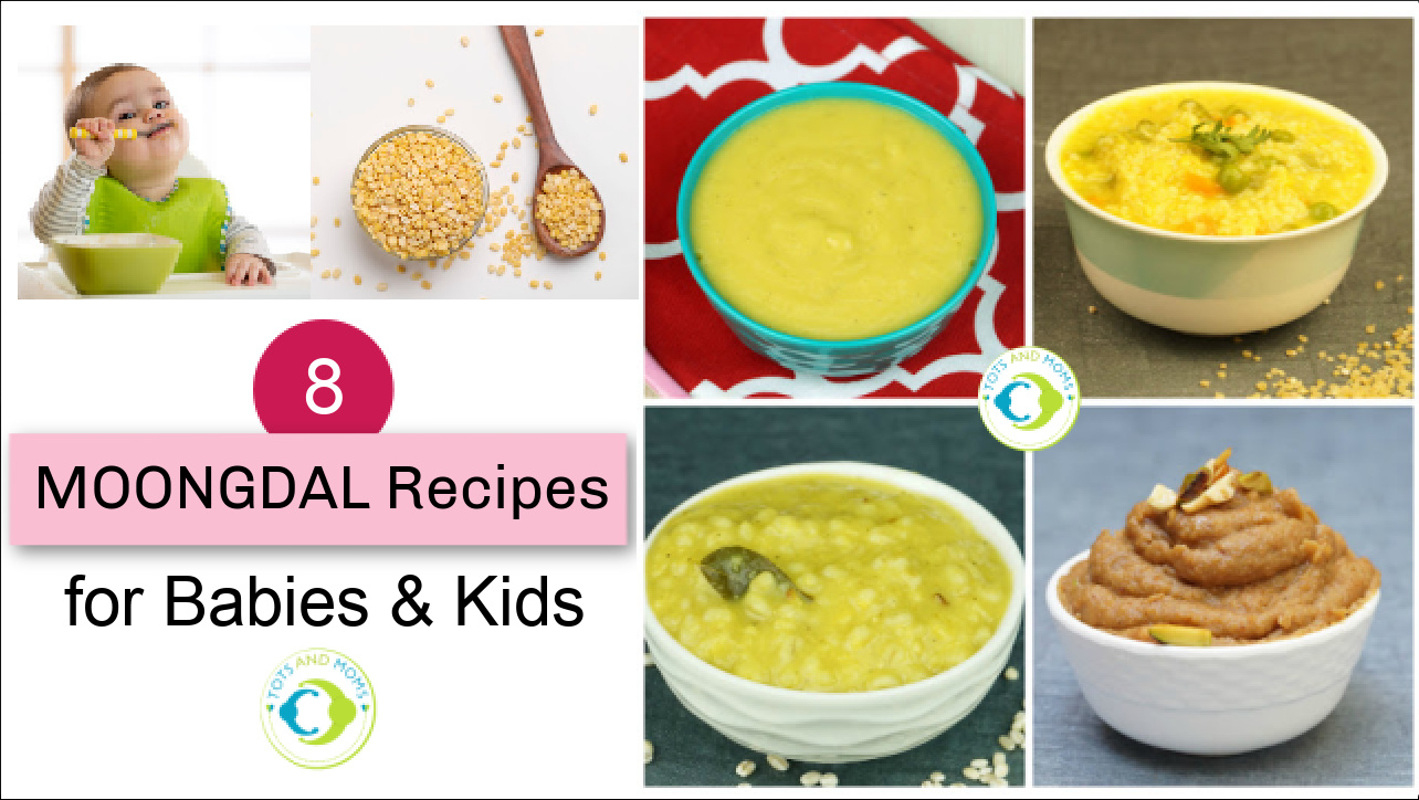 Moongdal Based Recipes for Babies,Toddlers and Kids, Moongdal for Babies Toddlers and Kids Instant Moongdal Porridge Mixes Can I give my baby Moongdal When can I give my baby Moongdal Health Benefits of Moongdal Nutritional Benefits of Moongdal Homemade Moongdal Recipes Easy Moongdal recipes Healthy and Tasty Moongdal Recipes for Babies Toddlers and Kids
